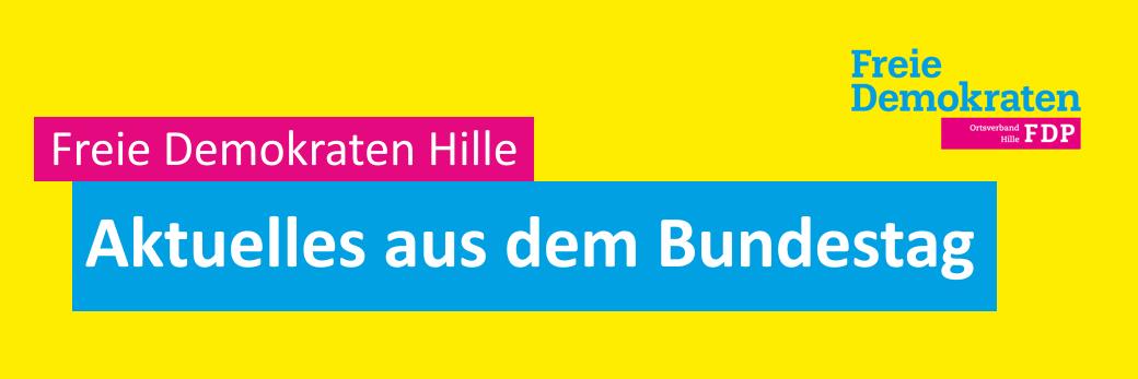 Freie Demokraten Hille - aktuelles aus dem Bundestag